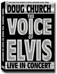 Doug Church: The Voice of Elvis DVD