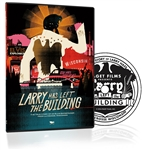Larry Has Left The Building DVD