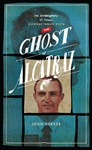 "Former Alcatraz inmate John Dekker recounts his life in these memoirs of his life of crime and time spent incarcerated at America's most legendary prison on Alcatraz Island in San Francisco in the new paperback autobiography ""The Ghost of Alcatraz"""